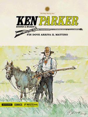 Ken Parker e la copertina del suo ultimo numero Fin dove arriva il mattino del 2015