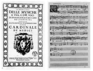 Francesca Caccini, Il primo libro de le musiche a una e due voci, frontespizio e pagina interna, Stamperia Zanobi Pignoni, Firenze 1618.